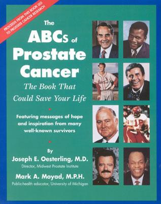 The ABC's of Prostate Cancer: The Book That Could Save Your Life, Joseph Oesterling