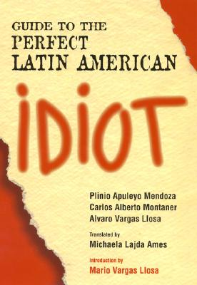 Image for Guide to the Perfect Latin American Idiot