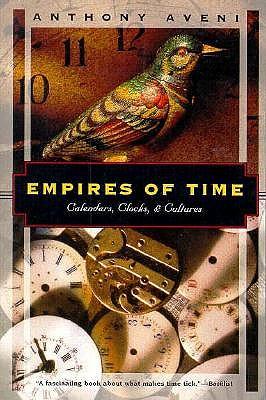 Image for Empires of Time: Calendars, Clocks, and Cultures (Kodansha globe series)