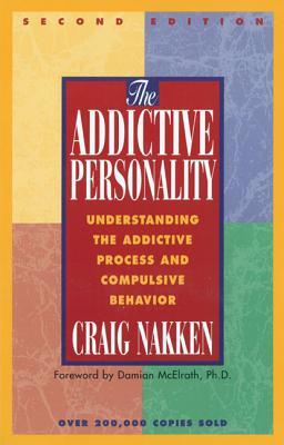 Image for Addictive Personality : Understanding the Addictive Process and Compulsive Behavior