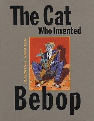 The Cat Who Invented Bebop, Marshall Arisman