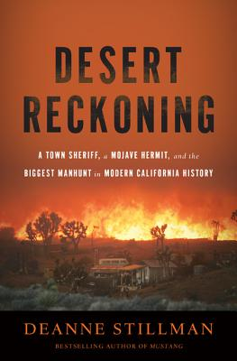 Image for Desert Reckoning: A Town Sheriff, a Mojave Hermit, and the Biggest Manhunt in Modern California History
