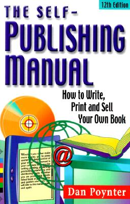 Image for SELF-PUBLISHING MANUAL : HOW TO WRITE  P