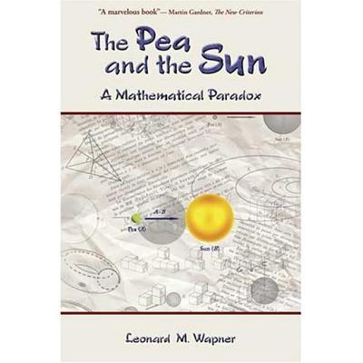 Image for The Pea and the Sun: A Mathematical Paradox