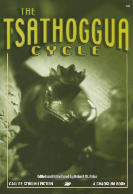 Image for The Tsathoggua Cycle: Terror Tales of the Toad God (Call of Cthulhu Fiction)