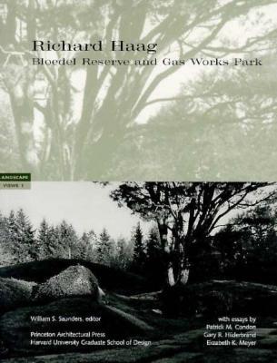 Image for Richard Haag: Bloedel Reserve and Gasworks Park (Landscape Views)