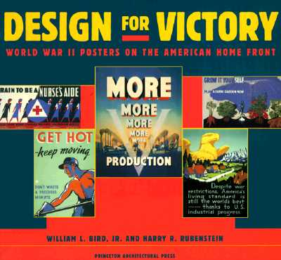 Image for Design for Victory: World War II Poster on the American Home Front