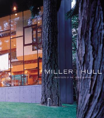 Image for Miller I Hull: Architects of the Pacific Northwest