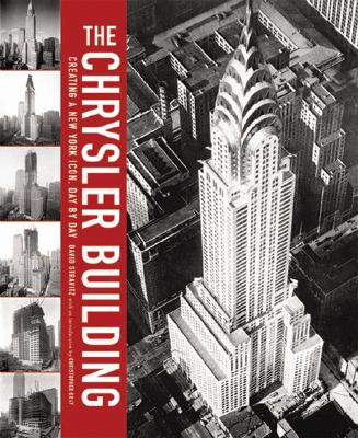 Image for The Chrysler Building: Creating a New York Icon Day by Day
