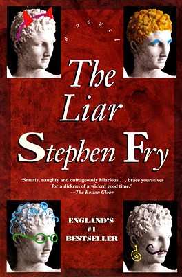 The Liar, Fry, Stephen