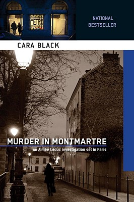 Murder in Montmartre (Aimee Leduc Investigations, No. 6), Black, Cara