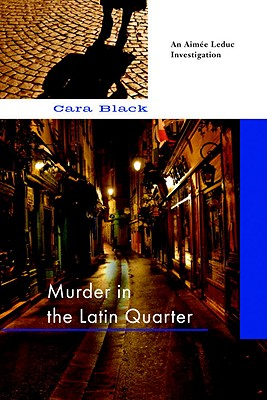 Image for Murder in the Latin Quarter (An Aimee Leduc Investigation, Vol. 9)