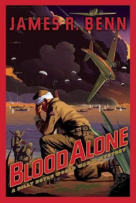 Blood Alone: A Billy Boyle World War II Mystery, James R. Benn