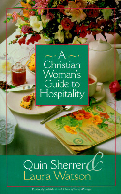 Image for A Christian Woman's Guide to Hospitality