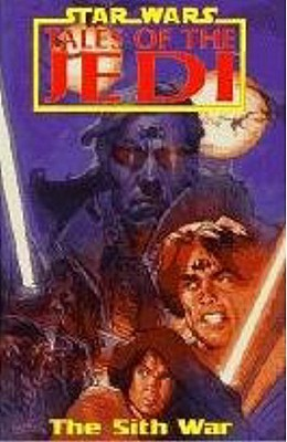 Image for STAR WARS TALES OF THE JEDI THE SITH WAR VOLUME THREE - GRAPHIC NOVEL