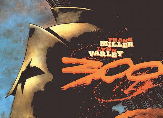 300, Frank Miller; Lynn Varley