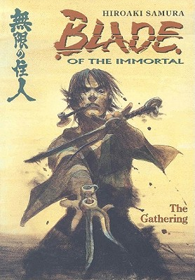 Image for Blade Of The Immortal: The Gathering