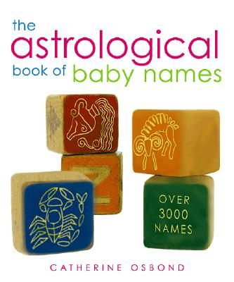 The Astrological Book of Baby Names, Osbond, Catherine