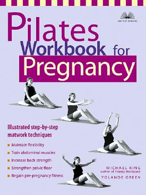 Image for Pilates Workbook for Pregnancy: Illustrated Step-by-Step Matwork Techniques
