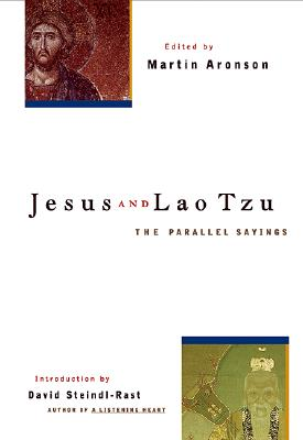 Jesus and Lao Tzu: The Parallel Sayings
