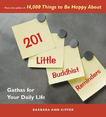 Image for 201 LITTLE BUDDHIST REMINDERS : GATHAS F