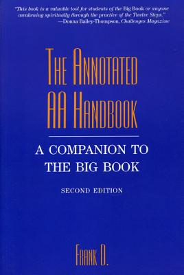 Image for ANNOTATED AA HANDBOOK, THE : A COMPANION TO THE BIG BOOK : SECOND EDITION