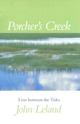 Image for Porcher's Creek: Lives Between the Tides (First Edition)