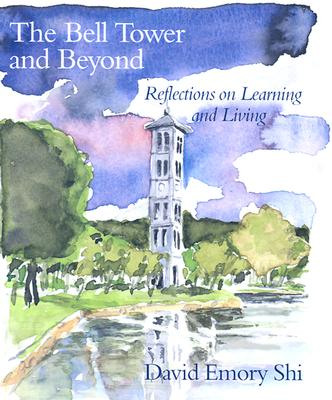 Image for The Bell Tower and Beyond: Reflections on Learning and Living