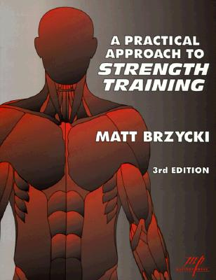 Image for A Practical Approach To Strength Training