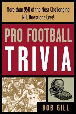 Pro Football Trivia, Gill, Bob