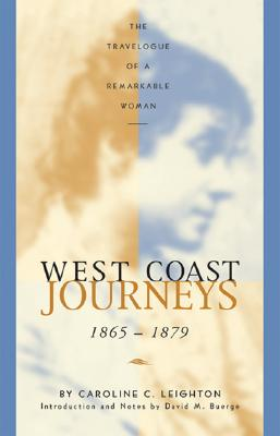 Image for West Coast Journeys: 1865-1879 The Travelogue of a Remarkable Woman