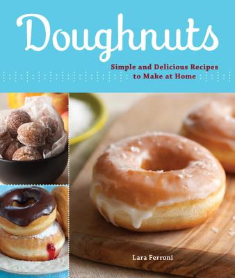 Image for Doughnuts: Simple and Delicious Recipes to Make at Home