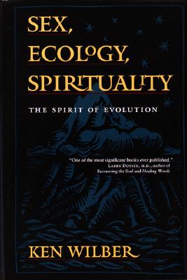Image for Sex, Ecology, Spirituality : The Spirit of Evolution