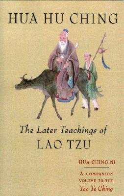 Image for Hua Hu Ching : The Later Teachings of Lao Tzu