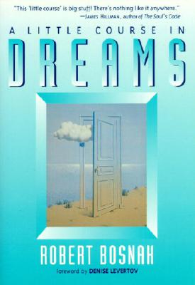 A Little Course in Dreams (Shambhala Pocket Classics), Bosnak, Robert