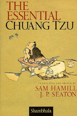 The Essential Chuang Tzu, SAM HAMILL, JEROME P. SEATON
