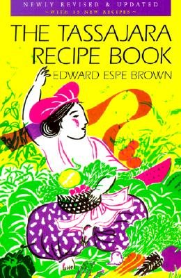 The Tassajara Recipe Book, Brown, Edward Espe