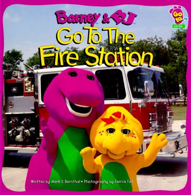 Image for Barney & B.J. : Go to the Fire Station