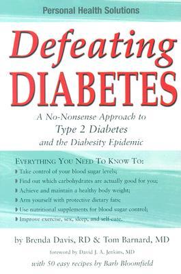 "Defeating Diabetes, ""Davis, Brenda, Barnard, Tom"""