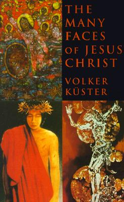 The Many Faces of Jesus Christ: Intercultural Christology, Kuster, Volker