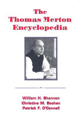 The Thomas Merton Encyclopedia
