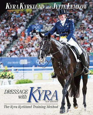 Image for Dressage with Kyra  The Kyra Kyrklund Training Method