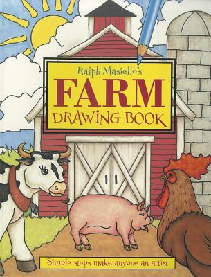 "Ralph Masiello's Farm Drawing Book, ""Masiello, Ralph"""