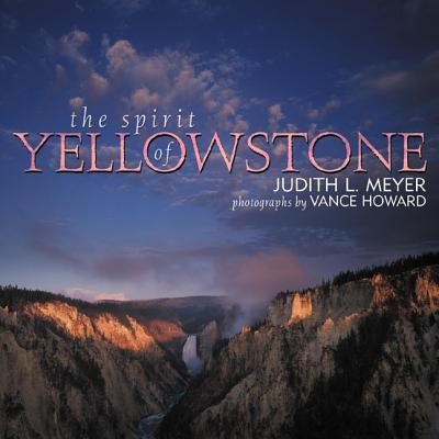 Image for The Spirit of Yellowstone
