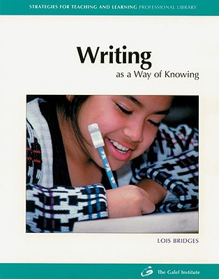 Image for Writing as a Way of Knowing (Strategies for Teaching and Learning Professional Library)