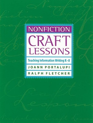 Image for Nonfiction Craft Lessons: Teaching Information Writing K-8