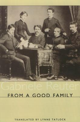 From A Good Family (Studies in German Literature Linguistics and Culture), Reuter, Gabriele