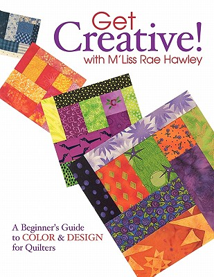 Image for Get Creative! with M'Liss Rae Hawley