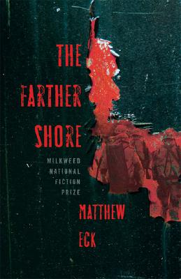 The Farther Shore, MATTHEW ECK
