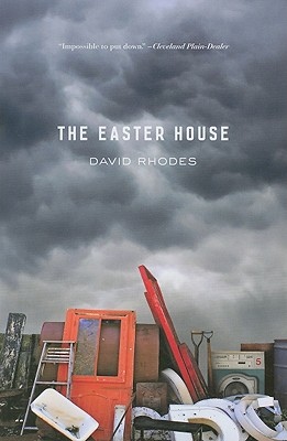 The Easter House, David Rhodes